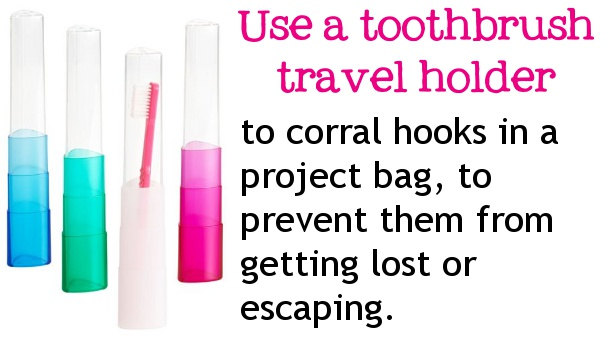 Use a toothbrush holder for your hooks and other crochet hacks.